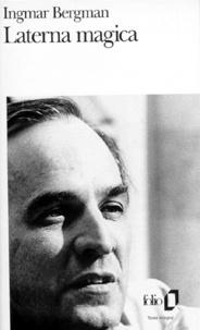 Ingmar Bergman - Laterna magica.