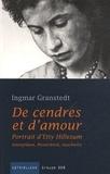 Ingmar Granstedt - De cendres et d'amour - Portrait d'Etty Hillesum.