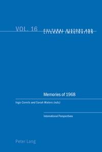 Ingo Cornils et Sarah Waters - Memories of 1968 - International Perspectives.