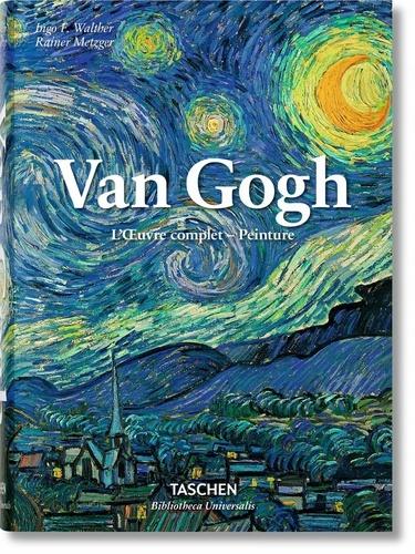 Ingo-F Walther et Rainer Metzger - Vincent Van Gogh - L'oeuvre complet - peinture.