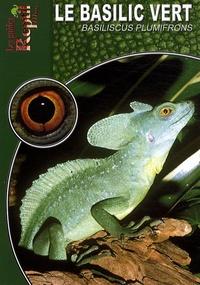 Le basilic vert - Basiliscus plumifrons.pdf