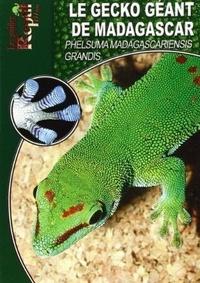 Le gecko géant de Madagascar - Phelsuma Madagascariensis Grandis.pdf
