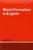 Ingo Plag - Word-Formation in English.
