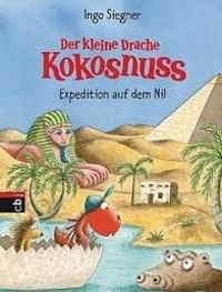 Ingo Siegner - Der kleine Drache Kokosnuss - Expedition auf dem Nil.