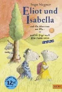 Ingo Siegner - Eliot und Isabella - Doppelband - Eliot und Isabella und die Abenteuer am Fluss, Eliot und Isabella und die Jagd nach dem Funkelstein.