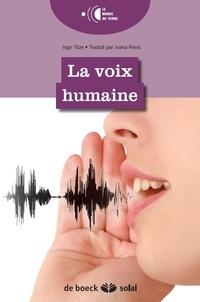 Ingo Titze - La voix humaine.