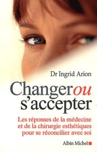 Deedr.fr Changer ou s'accepter. - Les réponses de la médecine et de la chirurgie esthétiques pour se réconcilier avec soi Image