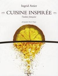 Rhonealpesinfo.fr Cuisine inspirée - L'audace française Image