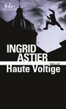 Ingrid Astier - Haute voltige.