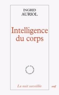 Ingrid Auriol - Intelligence du corps.