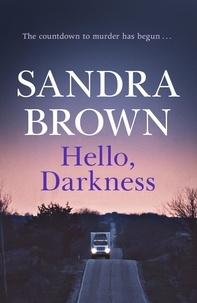 Ingrid Black - Hello, Darkness.