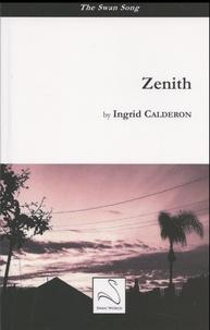 Ingrid Calderon - Zenith.
