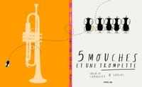 Ingrid Chabbert et  Guridi - 5 mouches et une trompette.