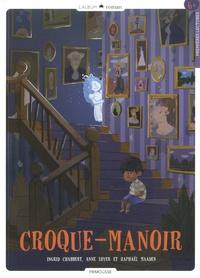Ingrid Chabbert et Anne Loyer - Croque-manoir Tome 1 : .