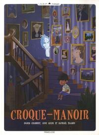 Ingrid Chabbert et Anne Loyer - Croque-manoir.