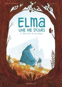 Ingrid Chabbert et Léa Mazé - Elma, une vie d'ours Tome 2 : Derrière la montagne.