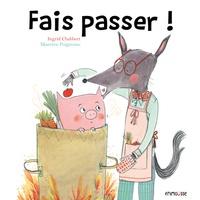 Ingrid Chabbert et Maurèen Poignonec - Fais passer !.