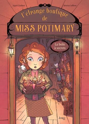 L'étrange boutique de Miss Potimary Tome 1 La boîte à secrets
