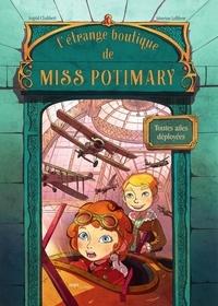Ingrid Chabbert et Séverine Lefèbvre - L'étrange boutique de Miss Potimary - Tome 2.