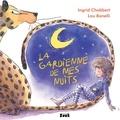 Ingrid Chabbert et Lou Bonelli - La gardienne de mes nuits.