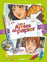 Ingrid Chabbert et Christophe Cazenove - Les amies de papier - 15 ans pour la vie - Tome 5.