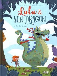 Ingrid Chabbert et Cédrick Le Bihan - Lulu et son dragon Tome 1 : L'île de Zygo.