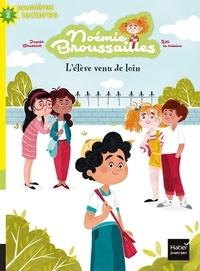 Ingrid Chabbert et  Lili la Baleine - Noémie Broussailles Tome 2 : L'élève venu de loin.