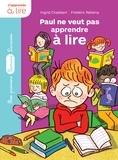 Ingrid Chabbert et Frédéric Rébéna - Paul ne veut pas apprendre à lire.