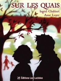 Ingrid Chabbert - Sur les quais.