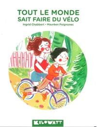 Ingrid Chabbert et Maurèen Poignonec - Tout le monde sait faire du vélo.