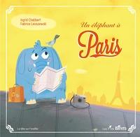 Ingrid Chabbert et Fabrice Leoszewski - Un éléphant à Paris.