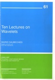 Ingrid Daubechies - Ten Lectures on Wavelets.