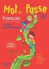Ingrid Degat et Cécile De Ram - Français CE2 Mot de passe - Guide pédagogique. 1 CD audio