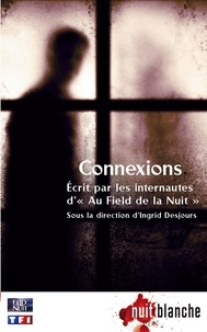 Ingrid Desjours - Connexions.