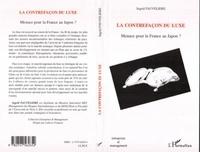 Ingrid Fauveliere - La contrefaçon du luxe : menace pour la France au Japon ?.