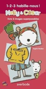 Ingrid Godon - 1-2-3 habille-nous !.