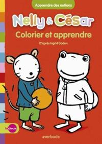 Ingrid Godon et Michel Liegeois - Colorier et apprendre - Apprendre des notions.