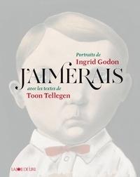 Ingrid Godon et Toon Tellegen - J'aimerais.