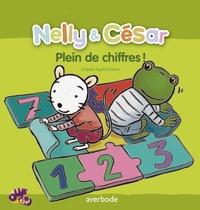 Ingrid Godon - Nelly & César  : Plein de chiffres !.