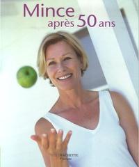 Ingrid Haberfeld et Christelle Mosca-Ferrazza - Mince après 50 ans.