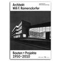 Ingrid Holzschuh - Architekt Willi F. Ramersdorfer - Bauten und Projekte 1950-2010.