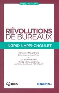 Ingrid Nappi-Choulet - Révolutions de bureaux.