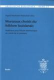 Ingrid Neumann-Holzschuh - Morceaux choisis du folklore louisianais - Matériaux pour l'étude diachronique du créole de la Louisiane.