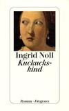 Ingrid Noll - Kuckuckskind.