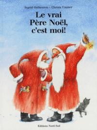 Ingrid Ostheeren et Christa Unzner - Le vrai Père Noël, c'est moi !.
