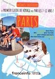 Ingrid Pohu - Mômes trotteurs Paris - Le premier guide de voyage fait par les 7-12 ans !.