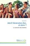 Ingrid Santos - Ado'Z Génération Zen, et alors ?.