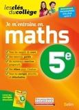 Ingrid Sauron - Je m'entraîne en maths 5e.
