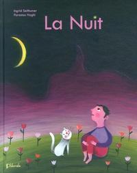 Ingrid Seithumer et Parastou Haghi - La Nuit.