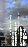 Ingrid Taillandier - L'invention de la tour européenne - Edition bilingue français-anglais.